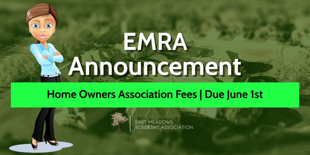 E.M.R.A. Home Owners Association Fees Extended until June 1, 2020